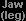 Jaw (leg)
